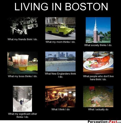 Boston Meme - living in boston what people think i do what i