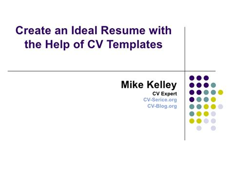 ideal curriculum vitae format create an ideal resume with the help of cv templates