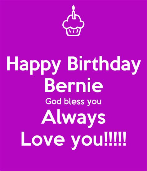 images for happy birthday god bless you happy birthday bernie god bless you always love you