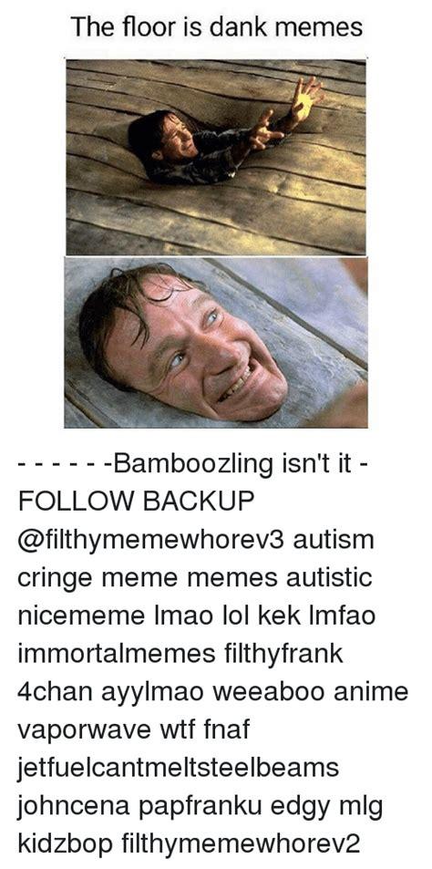 What Is Dank Memes - 25 best memes about dank memes lol and wtf dank memes