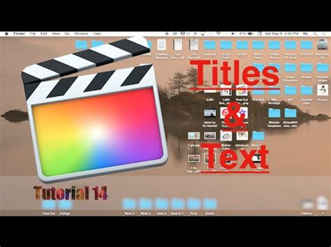 tutorial final cut pro 10 2 titles and text in final cut pro 10 2 tutorial 14 youtube