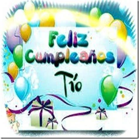 imagenes de feliz cumpleaños tio 161 feliz cumplea 241 os t 237 o 161 feliz cumplea 241 os pinterest