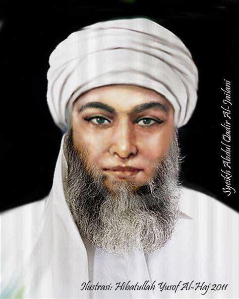 99 Wasiat Nasehat Syekh Abdul Qadir Jailani manaqib syekh abdul qodir jailani bahasa indonesia dzat alif satunggal