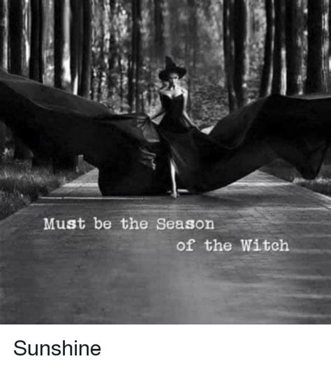 Must Of The Season by Season Of The Witch Memes Of 2016 On Sizzle