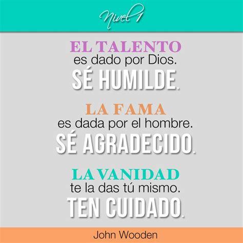 la vanidad no es de dios quot el talento es dado por dios s 233 humilde la fama es dada