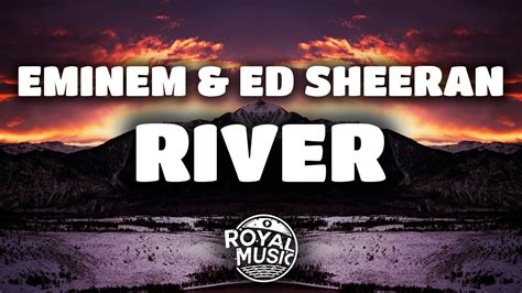eminem river mp3 eminem ed sheeran river lyrics download