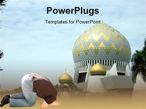 Powerpoint Template A Man Praying In Front Of A Mosque Abstract 17720 Islam Powerpoint Template