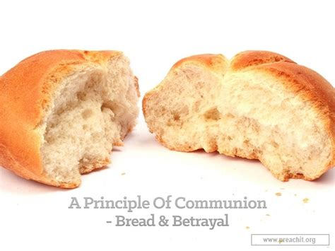 Sermon Outline Bread Of by Service Background For Church Services A Principle Of Communion Bread Betrayal