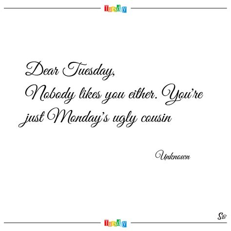 dear tuesday  likes   youre  monday