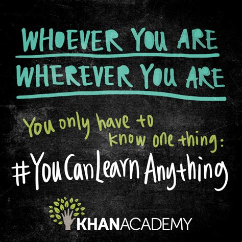 how can you your you can learn anything khan academy