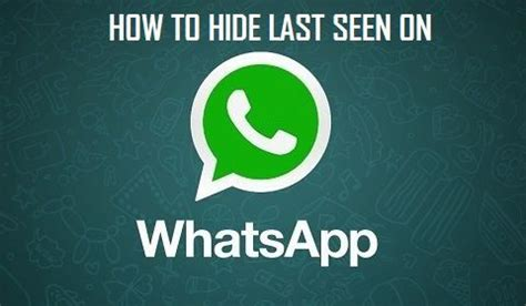 whatsapp hide last seen apk how to hide whatsapp last seen on iphone and android