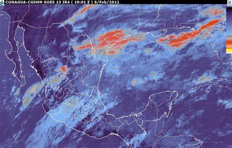 imagenes satelitales del clima kikka m 201 xico frente frio 32 tormenta invernal luvias