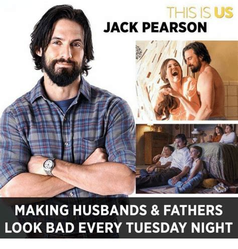 This Is Meme - this is us jack pearson making husbands fathers look bad