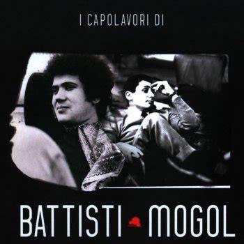 mogol testi i testi delle canzoni dell album i capolavori di battisti