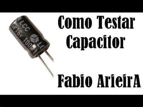 capacitor smd em curto testando um capacitor como testar quot trocar quot fabio arieira