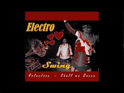 electro swing mix soundcloud electro swing mix by rolandson part 2 2012 youtube