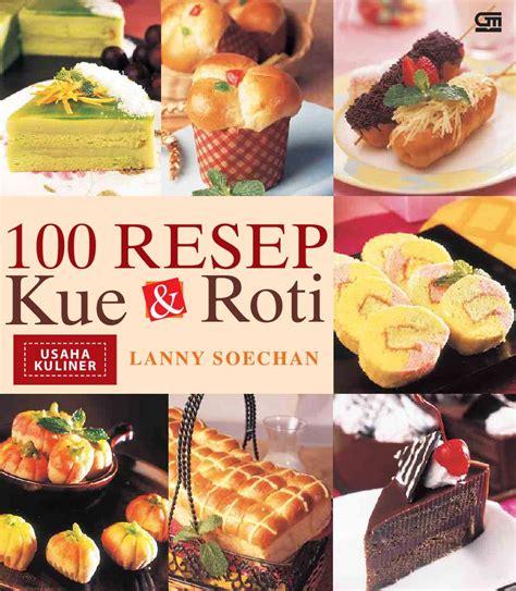 Buku Resep 52 Cooking jual buku 100 resep kue dan roti oleh soechan