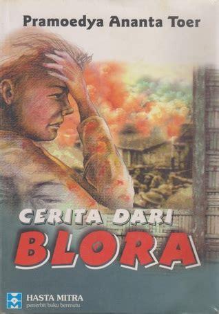 Dari Blora Pramoedya Ananta Toer book review dari blora by pramoedya ananta toer