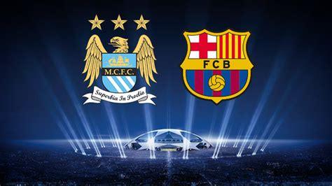 barcelona vs manchester city manchester city vs barcelona uefa chions league 2014