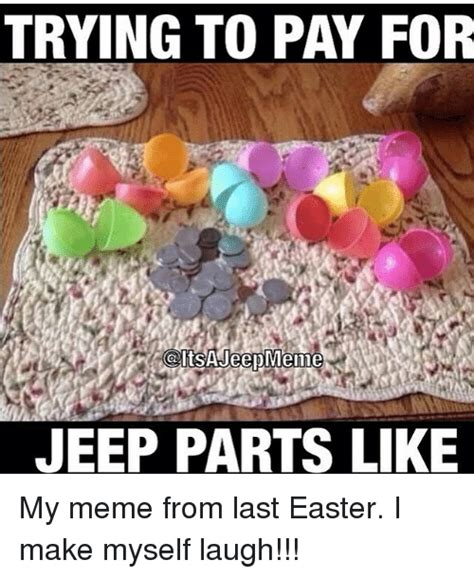 jeep easter bunny trying to pay for jeep parts like my meme from last easter