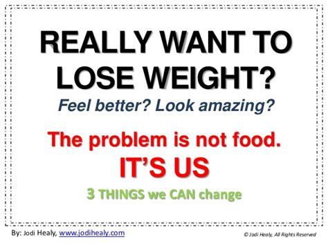 really want to lose weight feel great it s not food it s us
