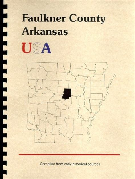 Faulkner County Records The History Of Faulkner County Arkansas