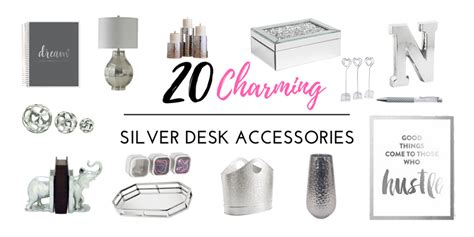 silver desk accessories your desk is not complete until