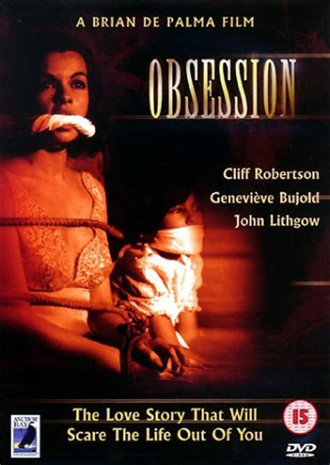 film called obsessed obsession 1976 cliff robertson genevi 232 ve bujold