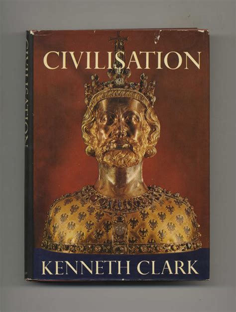 civilisation a personal view kenneth clark books tell