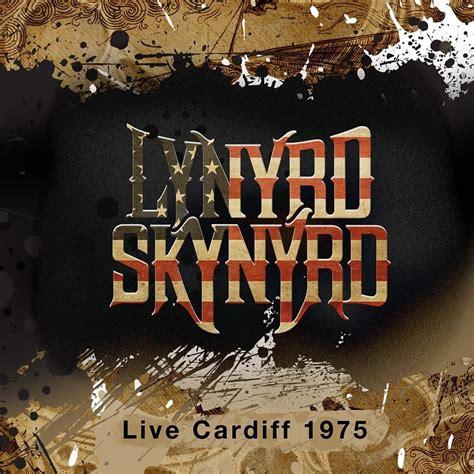 lynyrd skynyrd needle and the spoon live lynyrd skynyrd live cardiff 1975 the best live albumsthe