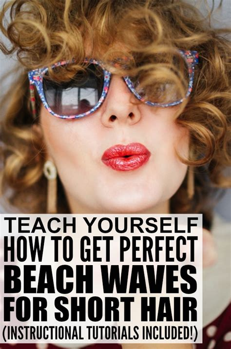 how to get beach waves for short hair with no heat how to get perfect beach waves for short hair