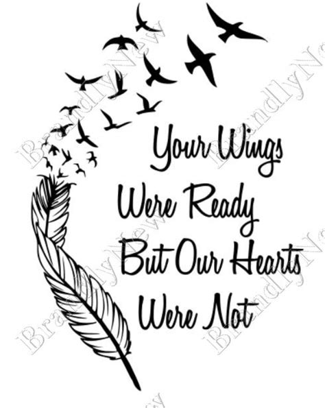 feather tattoo your wings were ready your wings were ready but our hearts were not bird design