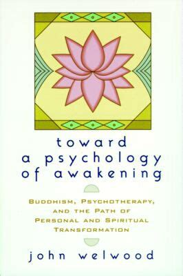 nondual therapy the psychology of awakening books toward a psychology of awakening buddhism psychotherapy