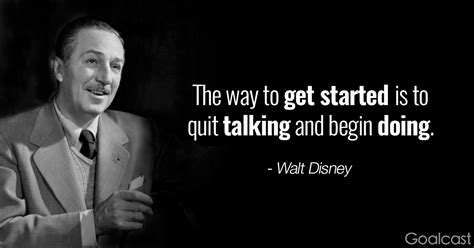 walt disney quote walt disney quotes the way to get started is to quit