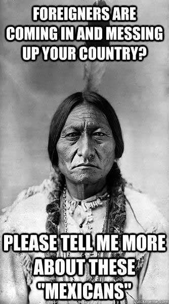 Native American Memes - the native american memes liberal fail tigerdroppings com