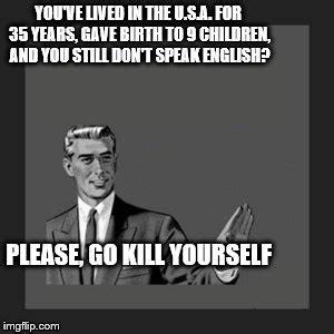kill yourself meme kill yourself meme imgflip