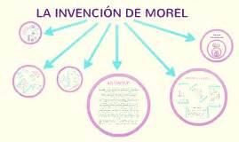 la invencion de morel 8420672734 la invenci 211 n de morel by christy brnich on prezi