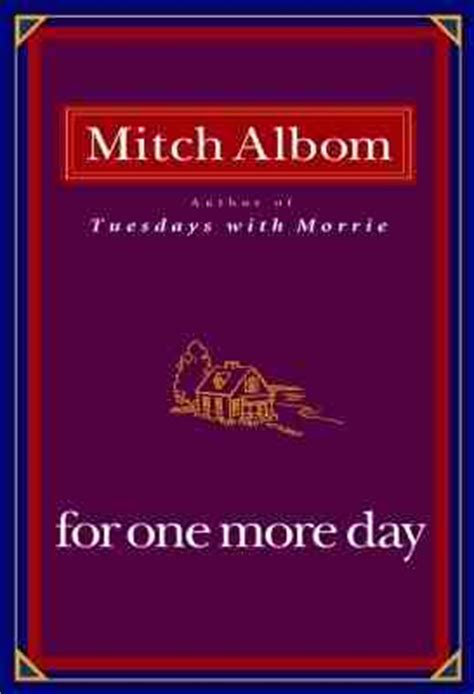 s day at last books 076 for one more day mitch albom till graduation