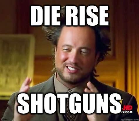 Die Meme - die rise memes image memes at relatably com