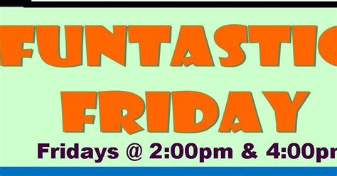 tulare county library news and events june funtastic fridays