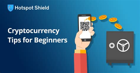 a beginner s guide to cryptocurrency hotspot shield