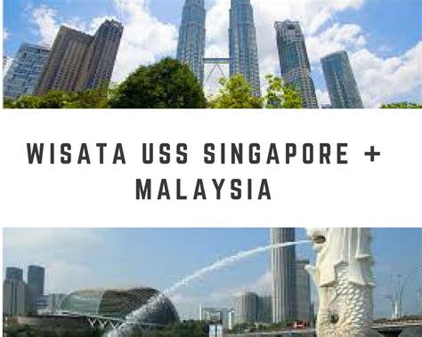 Paket Tour Singapore Malaysia 4h3m Include Tiket Pesawat Spesialis Paket Tour Murah Singapura Dan Malaysia