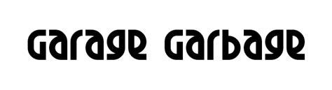 Garage Font by Garage Garbage Font