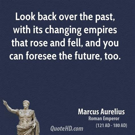 The Kaiser Of Quotable Quotes by Best 25 Aurelius Quotes Ideas On