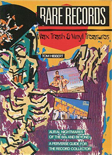 treasures in the trash books records wax trash and vinyl treasures vinyl