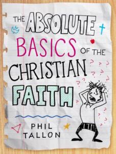 expansive beyond superficial christianity books the absolute basics of the christian faith catechesis and