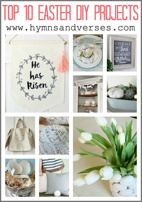 Top Diy Projects | top 10 easter diy projects for your home hymns and verses