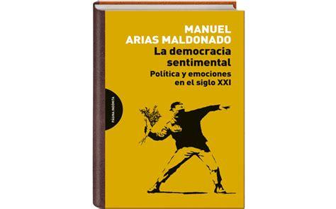 la democracia sentimental 8494481657 mi rincon espiritual de lo humano y lo divino democracia sentimental