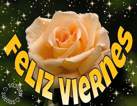 imagenes feliz viernes con rosas feliz viernes imagen 8724 im 225 genes cool