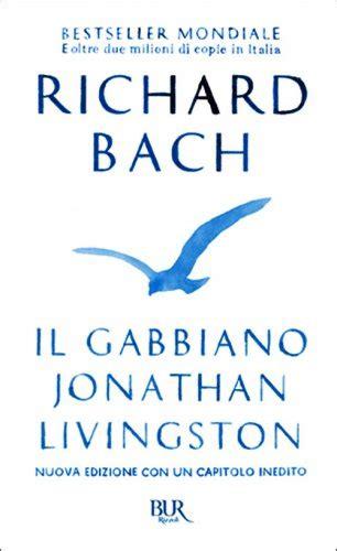 il gabbiano di livingston il gabbiano jonathan livingston richard bach libro